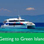 Getting to Green Island