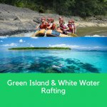 Green Island & White Water Rafting